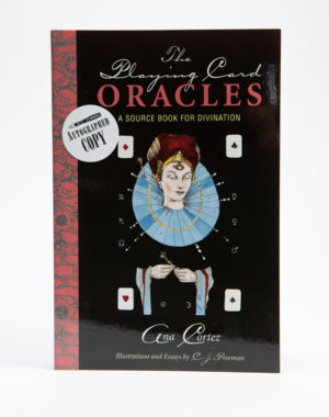 The Playing Card Oracles: A Source Book for Divination