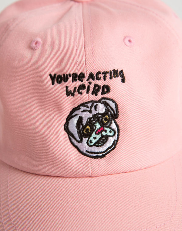 You're Acting Weird Hat