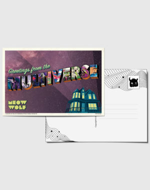 Greetings_Multiverse_Front_Card - Meow Wolf